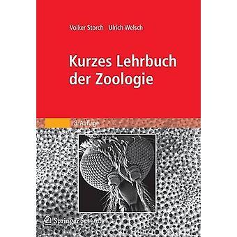 Kurzes Lehrbuch der Zoologie by Storch & Volker