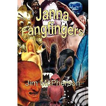 Janna Fangfingers by McPherson & Jim