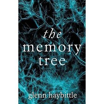 The Memory Tree by Haybittle & Glenn
