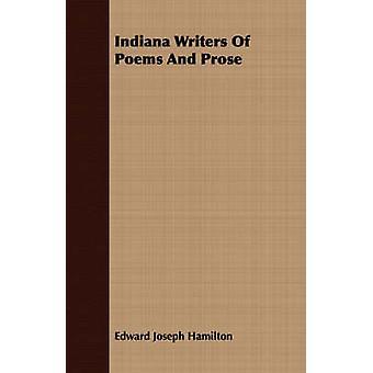 Indiana Writers Of Poems And Prose by Hamilton & Edward Joseph