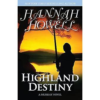 Highland Destiny by Howell & Hannah