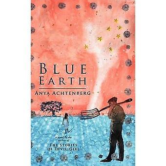 Blue Earth by Achtenberg & Anya
