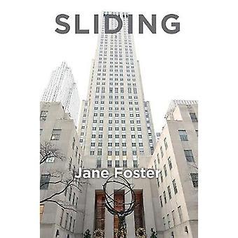 Sliding by Foster & Jane