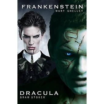 Dracula and Frankenstein Two Horror Books in One Monster Volume by Stoker & Bram