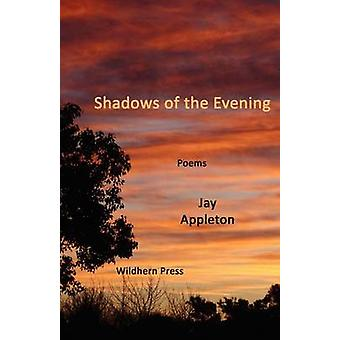 Shadows of the Evening by Appleton & Jay