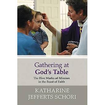 Rassemblement à la table des dieux par Jefferts & Schori Katharine