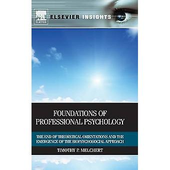 Foundations of Professional Psychology - The End of Theoretical Orient