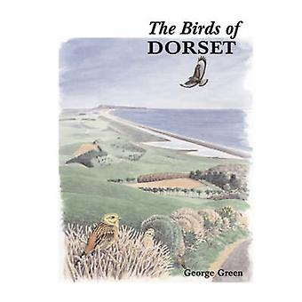 The Birds of Dorset by George Green - 9780713669343 Book