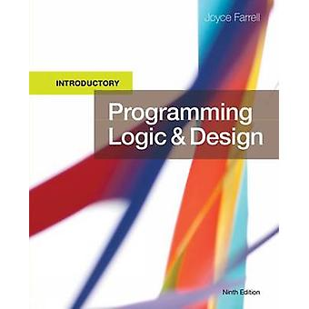 Programming Logic and Design - Introductory by Joyce Farrell - 978133