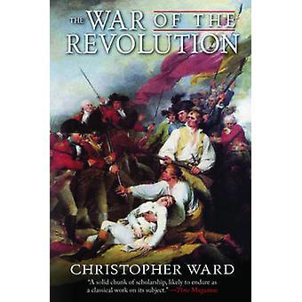 De Oorlog van de Revolutie door Christopher Ward - John Richard Alden -