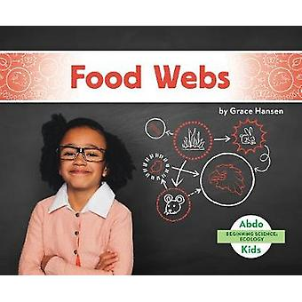 Beginning Science - Food Webs by Grace Hansen - 9781644942680 Book
