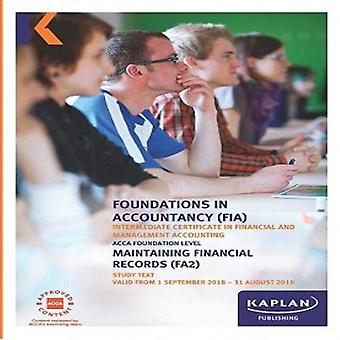 FA2 - MAINTAINING FINANCIAL RECORDS - STUDY TEXT by Kaplan Publishing
