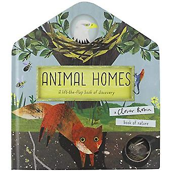 Animal Homes - A lift-the-flap book of discovery by Libby Walden - 978