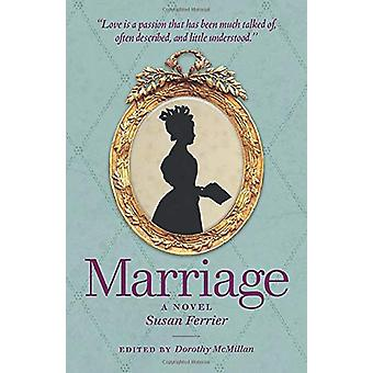 Marriage - A Novel by Susan Ferrier - 9781906841355 Book