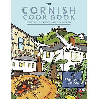 The Cornish Cook Book - A celebration of the amazing food and drink on