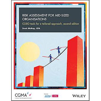 Risk Assessment for Mid-Sized Organisations - COSO Tools for a Tailore