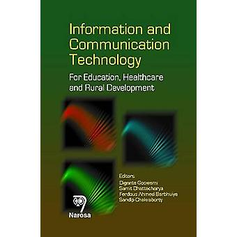 Information and Communication Technology - For Education - Healthcare
