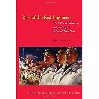 Rise of the Red Engineers: The Cultural Revolution and the Origins of China's New Class (Contemporary Issues in Asia and the Pacific)