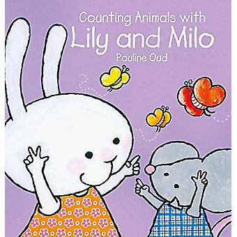 Counting animals with Lily and Milo by Pauline Oud - 9781605375281 Bo