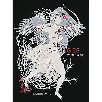 Sex Changes with Kleist by Katrin Pahl - 9780810140110 Book