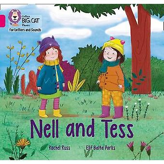 Collins Big Cat Phonics for Letters and Sounds - Nell and Tess - Band