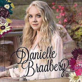 Danielle Bradbery - import USA Danielle Bradbery [CD]