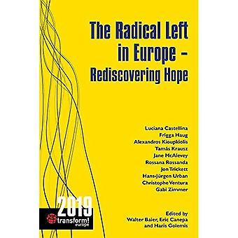 Radikaali vasemmisto Euroopassa: Toivon uudelleen löytäminen: 2019 (Transform! Eurooppa)