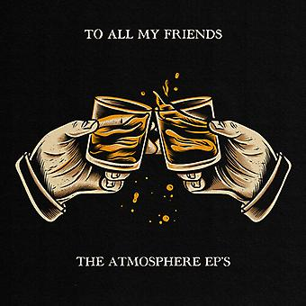 Atmosphere - To All My Friends Blood Makes The Blade Holy: The [Vinyl] USA import