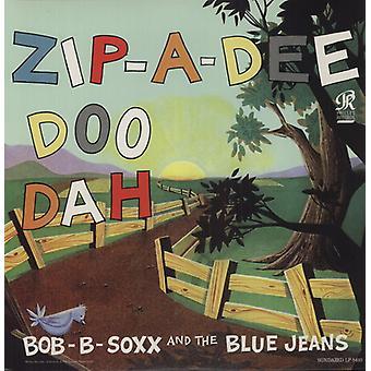Bob B. Soxx & the Blue Jeans - Zip-a-Dee-Doo-Dah [Vinyl] USA import