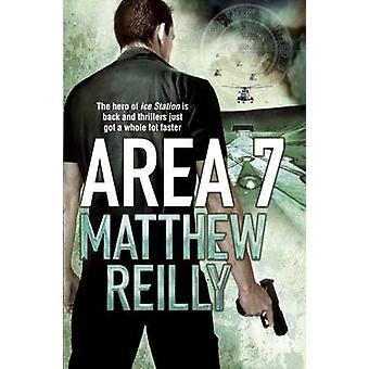 Alue 7 Matthew Reilly - 9780330513418 Kirja
