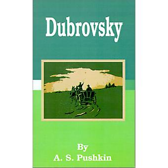 Dubrovsky by A S Pushkin - 9781589635951 Book