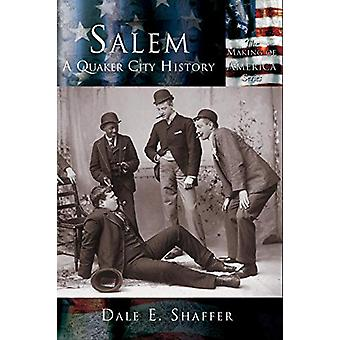 Salem - A Quaker City History by Dale E Shaffer - 9781589731417 Book