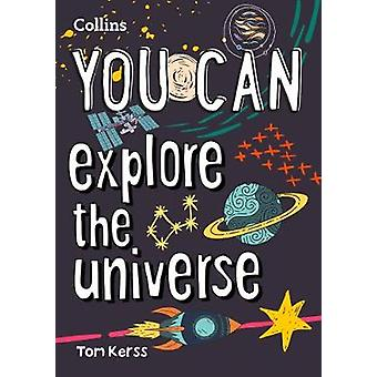 YOU CAN explore the universe Collins YOU CAN