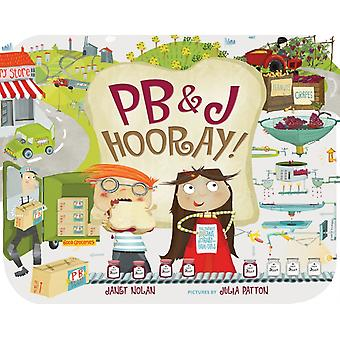 PB وJ هوراي من قبل نولان وجانيت