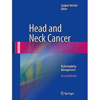 Head and Neck Cancer by Edited by Jacques Bernier