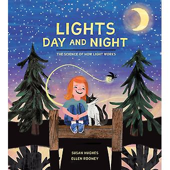 Lights Day And Night by Susan Hughes