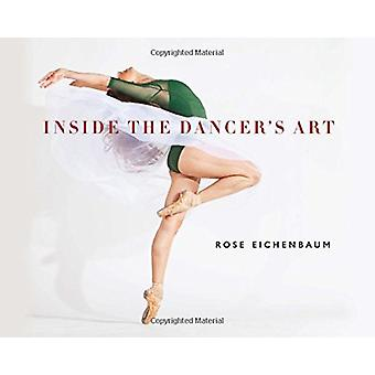Binnen de Dancer's kunst door Rose Eichenbaum - 9780819577009 boek
