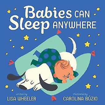 الرضع يمكن أن ينام في أي مكان بليزا ويلر-كتاب 9781419725364