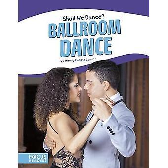 Ballroom dansen door Wendy Hinote Lanier - 9781635172720 boek