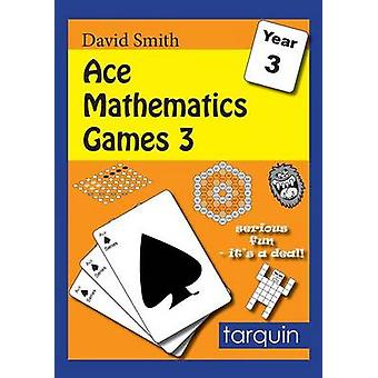 Ace Mathematics Games 3 - 13 Exciting Activities to Engage Ages 7-8 - 2