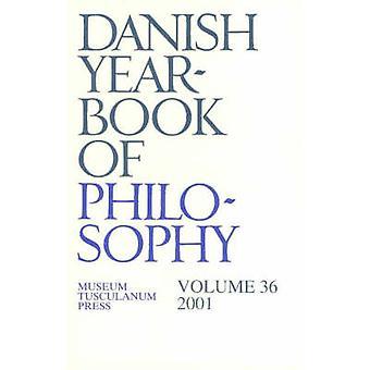 Danish Yearbook of Philosophy - Volume 36 by Finn Collin - 97887728977
