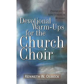 Devozionali warm-up per il coro della Chiesa (formazione per la Leadership nel culto) (formazione per la Leadership nel culto)