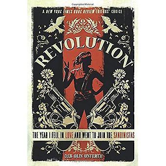 Revolutie: Het jaar viel ik in liefde en ging aan de Sandanistas