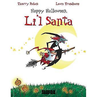 Happy Halloween, Li&l Santa