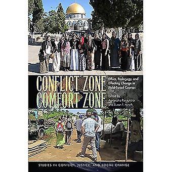 Konfliktialueella, Comfort Zone: Etiikka, pedagogiikka ja saada aikaan muutos kentällä toimivien kursseja (Studies in konflikti, oikeudenmukaisuuden ja sosiaalisen muutoksen)