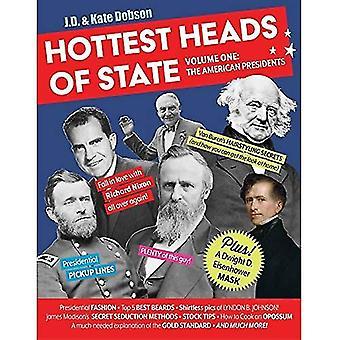 Heetste staatshoofden: Volume One: de Amerikaanse presidenten