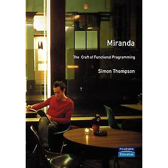 Miranda The Craft of Functional Programming by Thompson & Simon