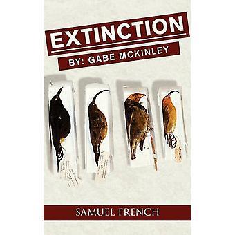Extinction by McKinley & Gabe