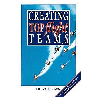 Att skapa toppen flygning lag av Owen & Hilarie