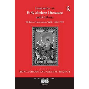 初期近代文学と文化仲介伝送トラフィック Shahani & Gitanjali によって 15501700 の使者